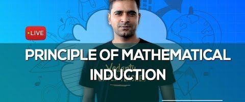 Principle of Mathematical Induction – L1 | Class 11 Maths | JEE Mains & Advanced | Vedantu