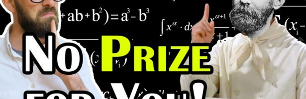 Why is There No Nobel Prize for Mathematics?