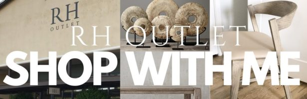 RESTORATION HARDWARE OUTLET SHOP WITH ME   HOME DECOR SHOP WITH ME   I ACTUALLY BOUGHT SOMETHING!