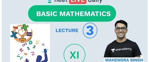 NEET 2020: Basic Mathematics – L – 3 | NEET Physics | Unacademy NEET | Mahendra Sir