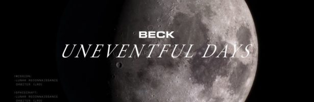 Beck – Uneventful Days (Hyperspace: A.I. Exploration)