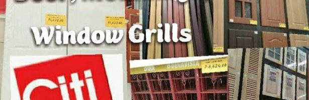 CiTi HARDWARE  AFFORDABLE DOOR WINDOW GRILLS & MOULDINGS || PRICES IN THE PHILIPPINES