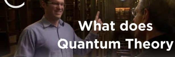 Craig Callender – What Does Quantum Theory Mean?