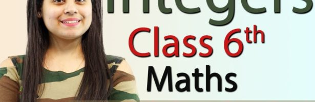 """""""Integers"""" Chapter 6 – Introduction – Class 6th Maths"""