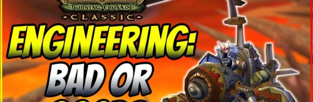 Engineering in TBC Classic, is it Bad or Good? Pros and Cons of Picking Engineering as a Profession