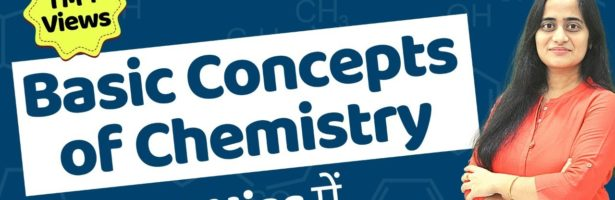 Basic Concepts of Chemistry Class 11  in Hindi