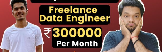 Freelance DATA ENGINEER – Earning 4 Times Money  How To Make Profile ? Clients ? SKILLS ? Platforms