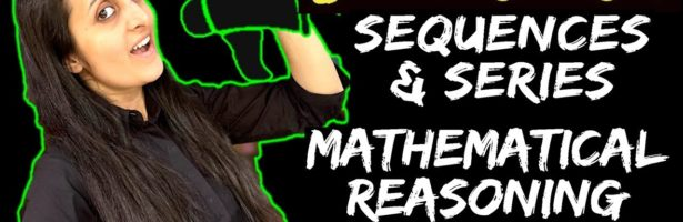 SEQUENCES and SERIES | MATHEMATICAL REASONING | JEE Main 2021/2022 | FREE CRASH COURSE | NTA+PYQ's |