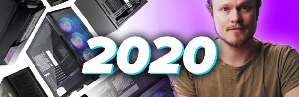The Best Cases of 2020 – Airflow, ITX, ATX & MORE!