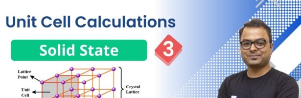 JEE: Solid State L3 | Unit Cell Calculations | Unacademy JEE | JEE Chemistry | Anupam Gupta