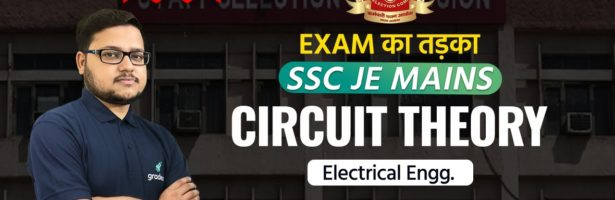SSC JE 2020 Mains   Circuit Theory   Electrical Engineering   By Manoj sir