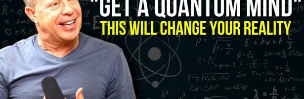 Dr Joe Dispenza – This Will Change Your Reality | Quantum Physics