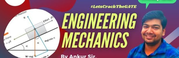 Lec – 01 | ME/CE | Engineering Mechanics by Ankur sir | Let's Crack The GATE by Teqip Faculties