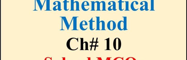 BSC Part 2 | Mathematical Method | Chapter 10 | Solved MCQs | Free Online MCQs | BA BSC MCQs
