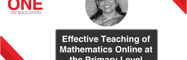Effective Teaching of Mathematics Online at the Primary Level